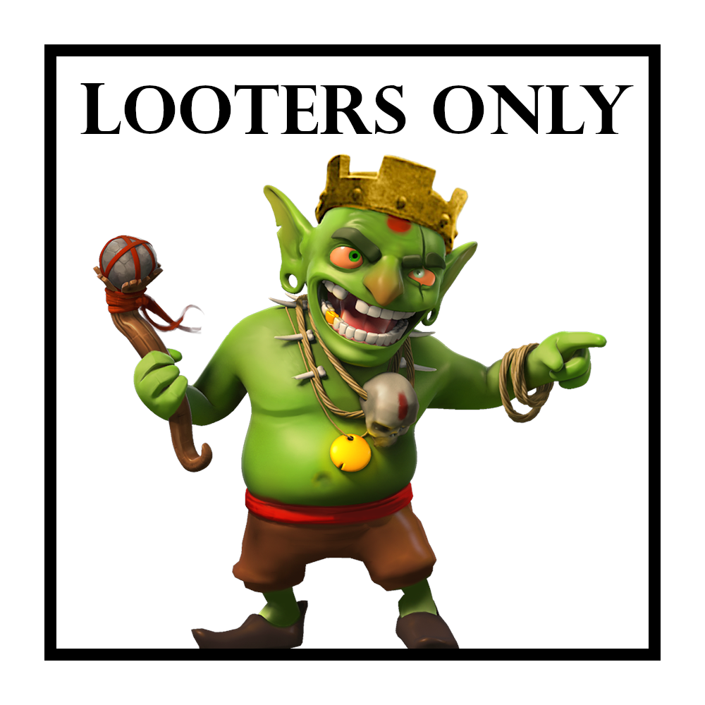 Looters Only